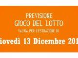 Previsione Lotto 13 Dicembre 2018