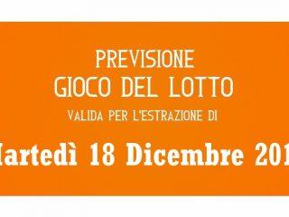 Previsione Lotto 18 Dicembre 2018