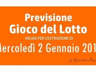 Previsione Lotto 2 Gennaio 2019