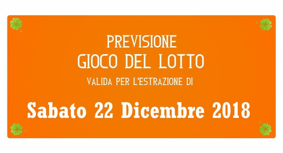 Previsione Lotto 22 Dicembre 2018