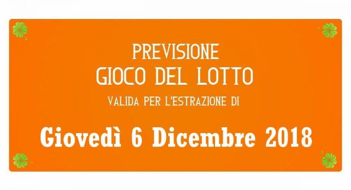 Previsione Lotto 6 Dicembre 2018