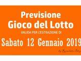 Previsione Lotto 12 Gennaio 2019