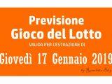 Previsione Lotto 17 Gennaio 2019