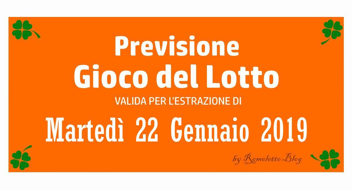 Previsione Lotto 22 Gennaio 2019