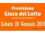 Previsione Lotto 26 Gennaio 2019