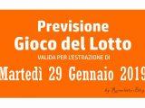 Previsione Lotto 29 Gennaio 2019