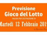 Previsione Lotto 12 Febbraio 2019