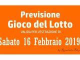 Previsione Lotto 16 Febbraio 2019