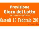 Previsione Lotto 19 Febbraio 2019