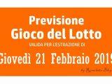 Previsione Lotto 21 Febbraio 2019