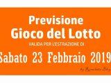 Previsione Lotto 23 Febbraio 2019