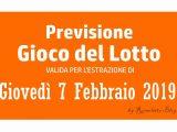 Previsione Lotto 7 Febbraio 2019