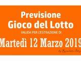 Previsione Lotto 12 Marzo 2019