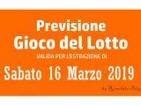 Previsione Lotto 16 Marzo 2019