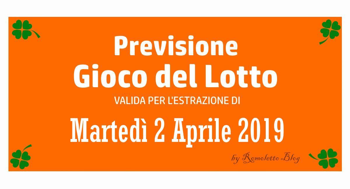 Previsione Lotto 2 Aprile 2019