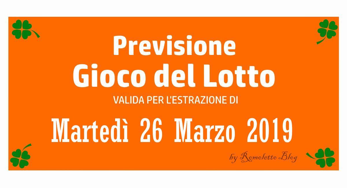 Previsione Lotto 26 Marzo 2019