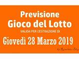 Previsione Lotto 28 Marzo 2019
