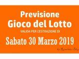 Previsione Lotto 30 Marzo 2019