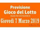 Previsione Lotto 7 Marzo 2019