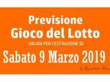 Previsione Lotto 9 Marzo 2019