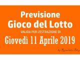 Previsione Lotto 11 Aprile 2019