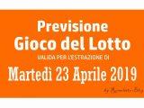 Previsione Lotto 23 Aprile 2019