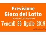Previsione Lotto 26 Aprile 2019