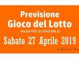 Previsione Lotto 27 Aprile 2019