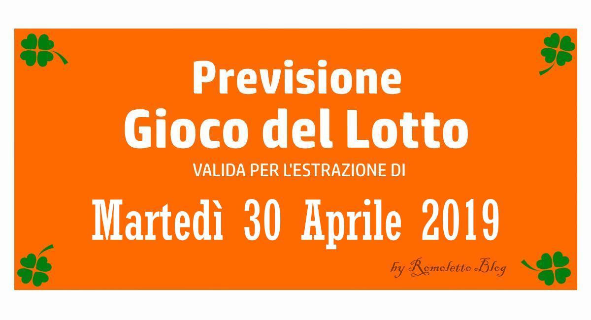 Previsione Lotto 30 Aprile 2019