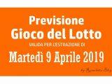 Previsione Lotto 9 Aprile 2019