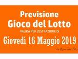 Previsione Lotto 16 Maggio 2019