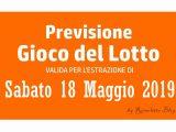 Previsione Lotto 18 Maggio 2019