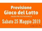 Previsione Lotto 25 Maggio 2019