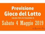 Previsione Lotto 4 Maggio 2019