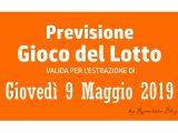 Previsione Lotto 9 Maggio 2019