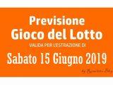 Previsione Lotto 15 Giugno 2019