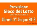 Previsione Lotto 27 Giugno 2019