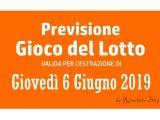 Previsione Lotto 6 Giugno 2019