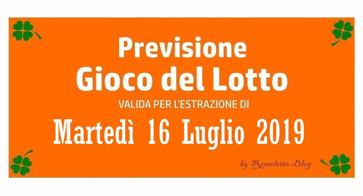 Previsione Lotto 16 Luglio 2019
