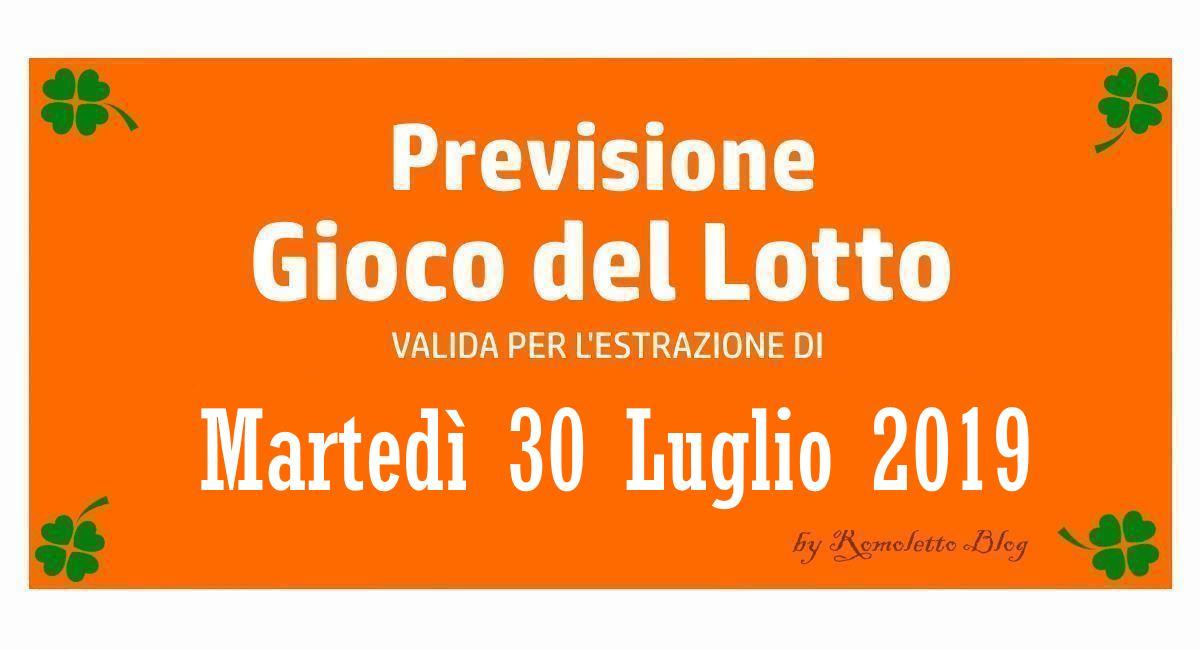 Previsione Lotto 30 Luglio 2019