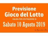 Previsione Lotto 10 Agosto 2019