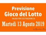 Previsione Lotto 13 Agosto 2019