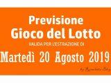 Previsione Lotto 20 Agosto 2019