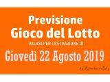 Previsione Lotto 22 Agosto 2019