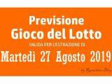 Previsione Lotto 27 Agosto 2019