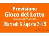 Previsione Lotto 6 Agosto 2019