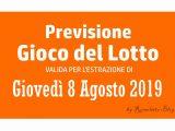 Previsione Lotto 8 Agosto 2019
