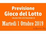 Previsione Lotto 1 Ottobre 2019