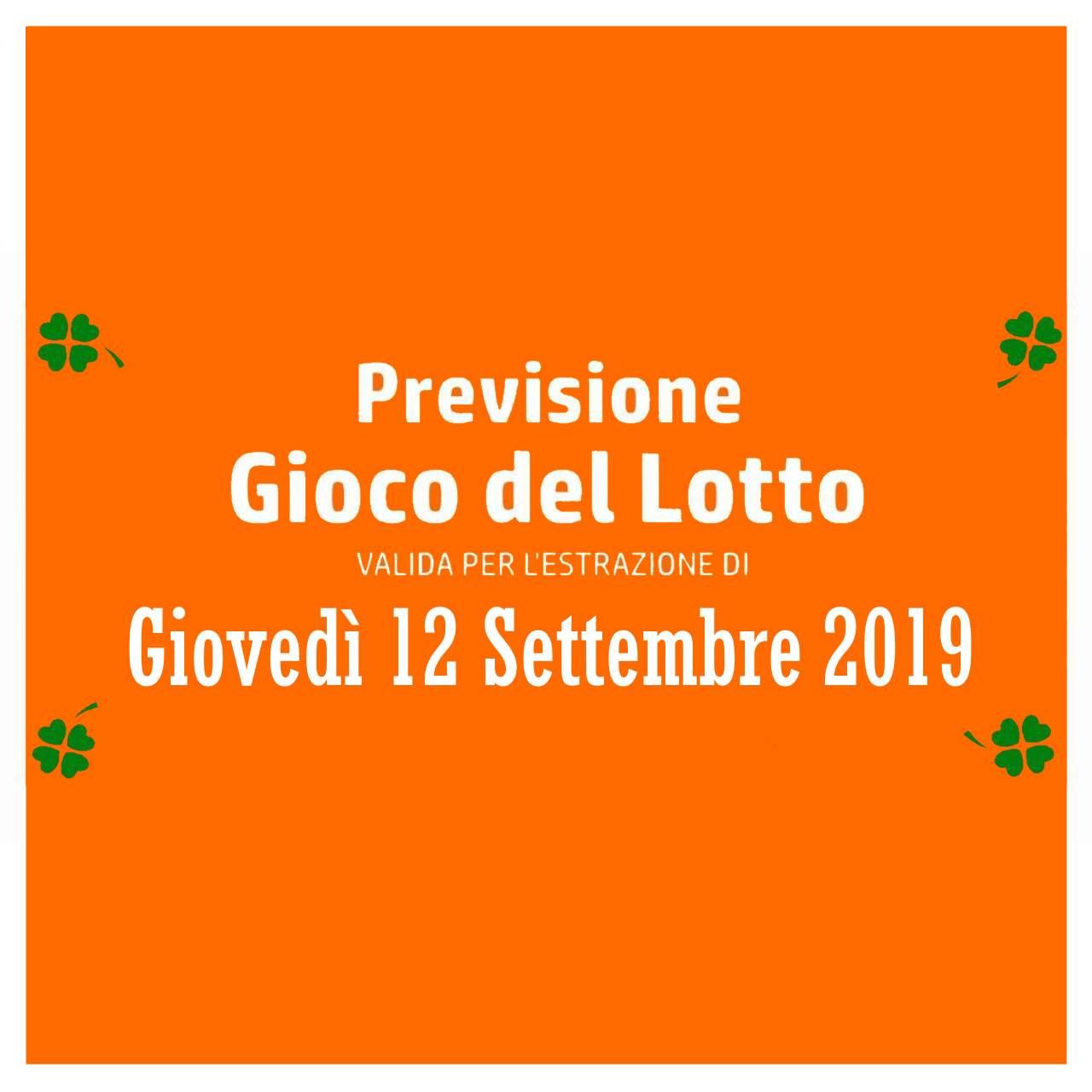 Previsione Lotto 12 Settembre 2019