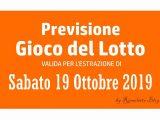 Previsione Lotto 19 Ottobre 2019